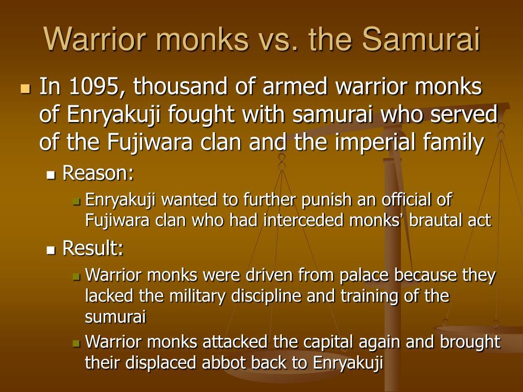 Warrior monks vs. the Samurai