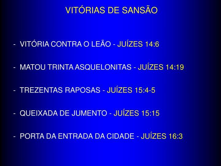 VITÓRIAS DE SANSÃO
