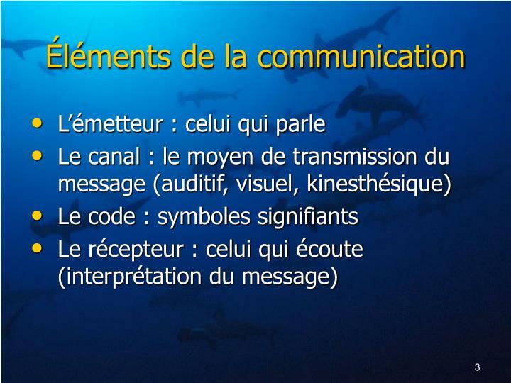 L ments de la communication