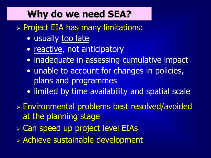 Why do we need SEA?
