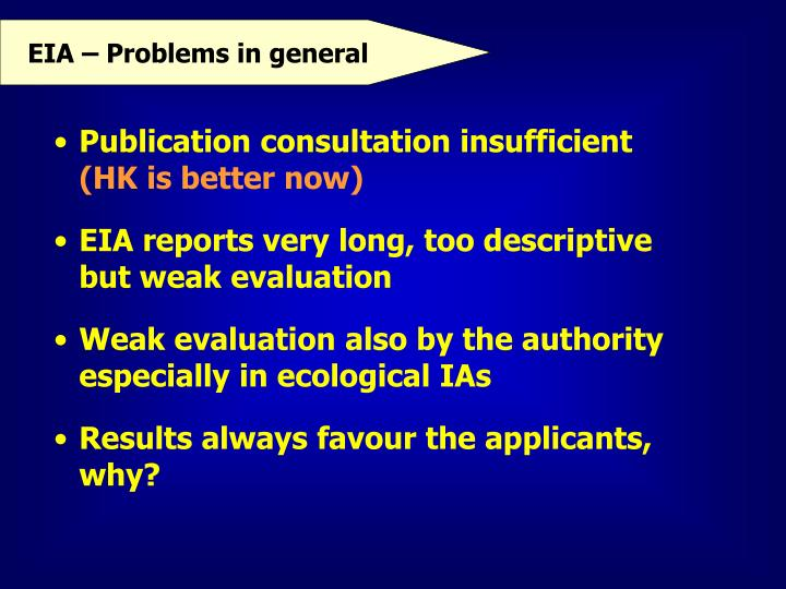 EIA – Problems in general