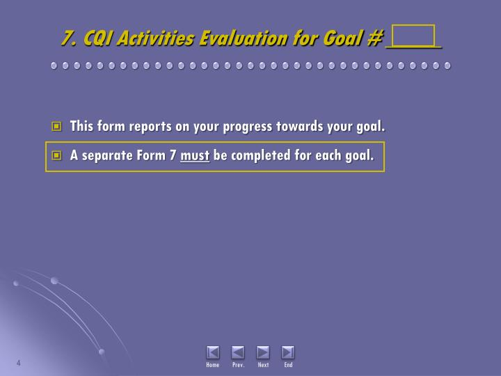 7. CQI Activities Evaluation for Goal # _____