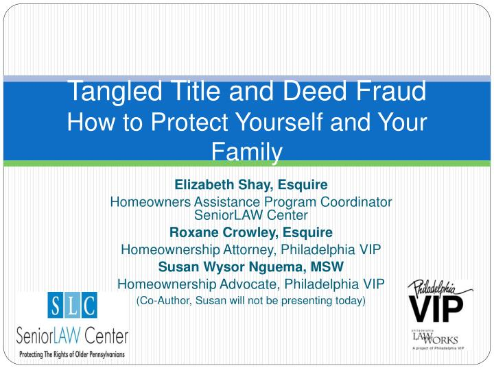 tangled title and deed fraud how to protect yourself and your family n.