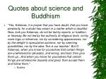 quotes about science and buddhism