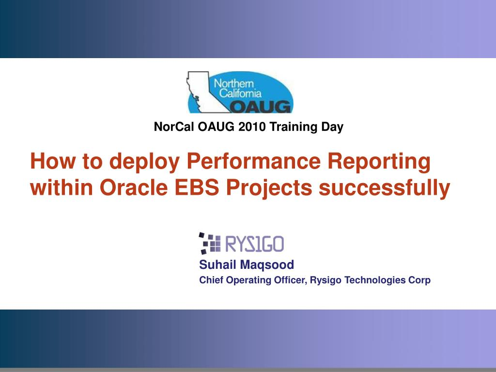 PPT - How to deploy Performance Reporting within Oracle EBS Projects