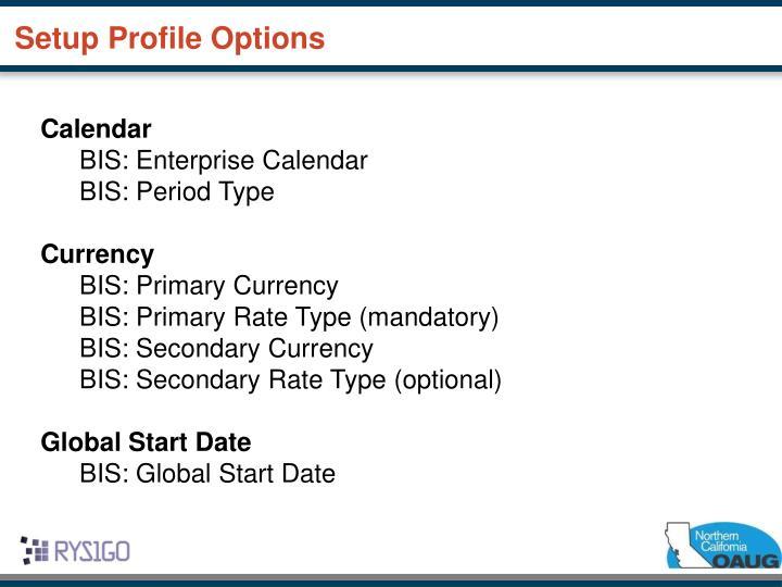 Setup Profile Options