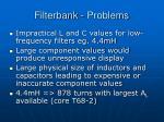 filterbank problems
