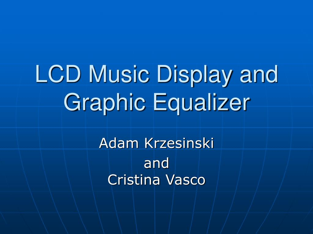 lcd music display and graphic equalizer l.