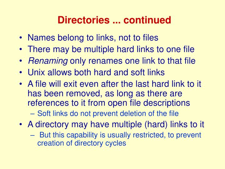 Directories ... continued