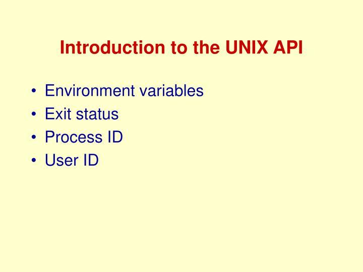 Introduction to the UNIX API