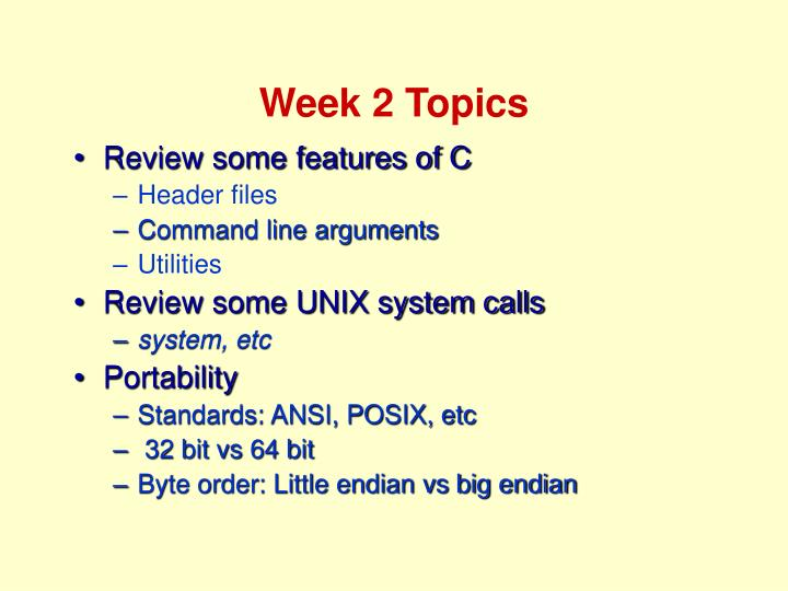 Week 2 Topics