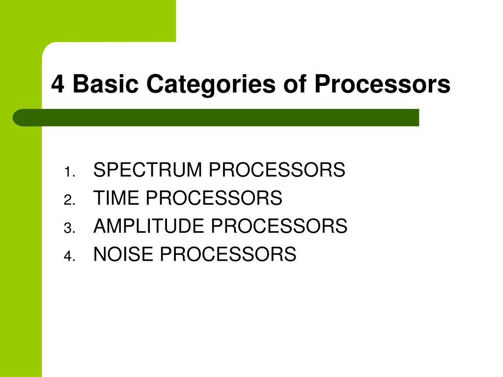 4 Basic Categories of Processors