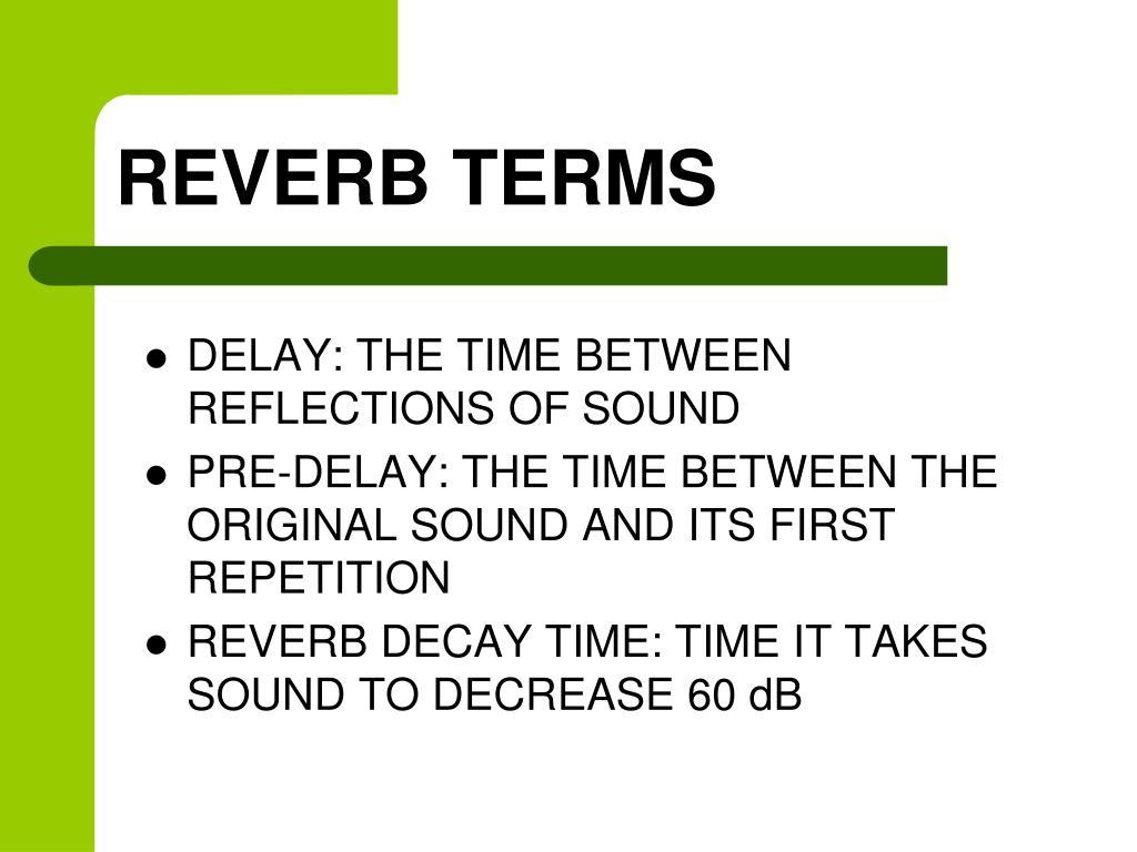 REVERB TERMS
