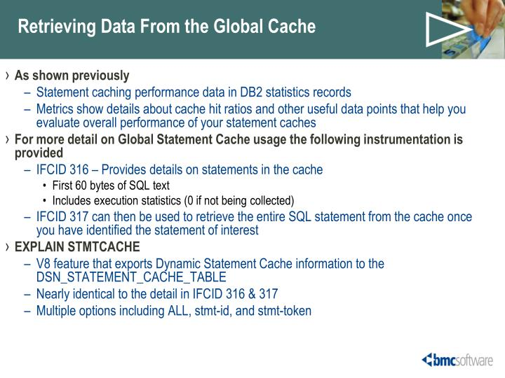 Retrieving Data From the Global Cache