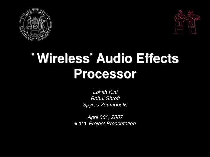 Wireless audio effects processor
