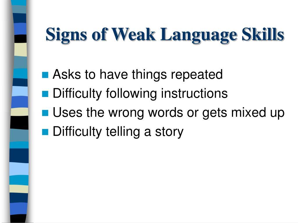 Signs of Weak Language Skills