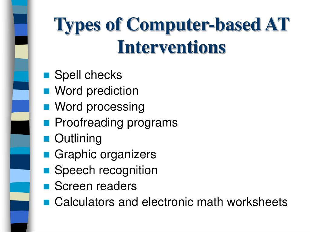 Types of Computer-based AT Interventions