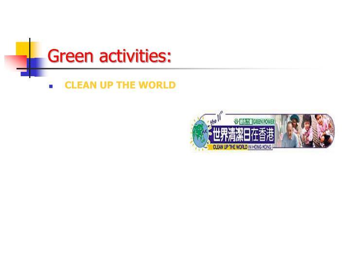 Green activities: