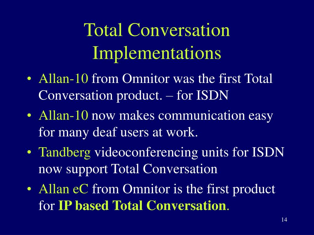 Total Conversation Implementations