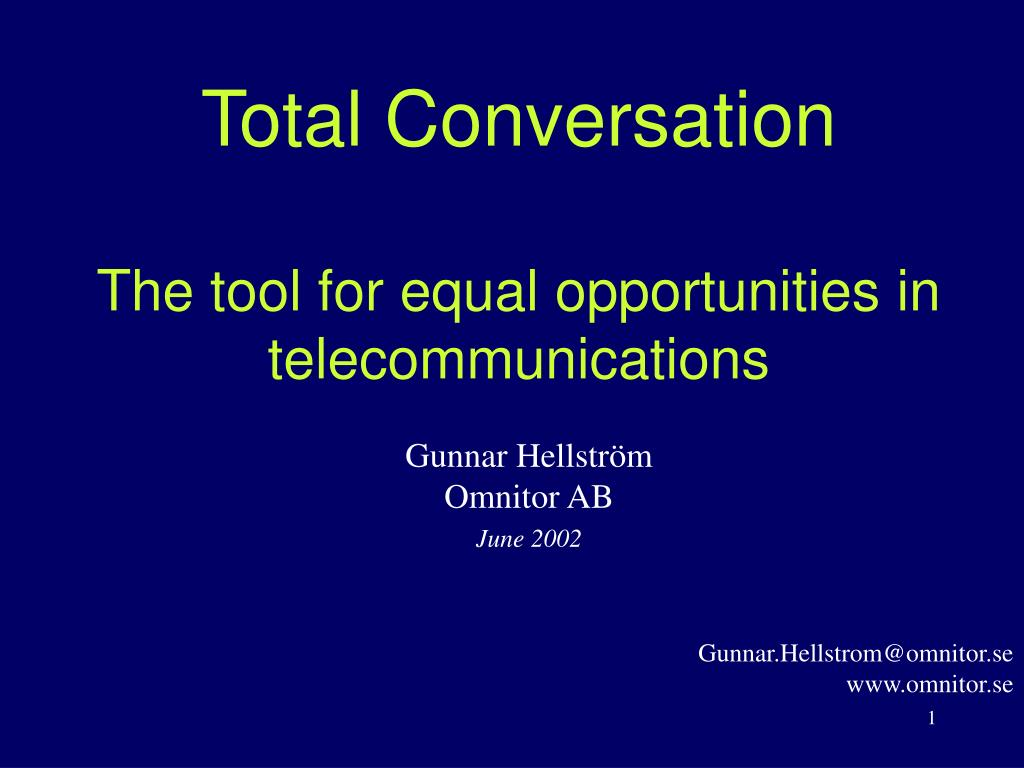 total conversation the tool for equal opportunities in telecommunications l.