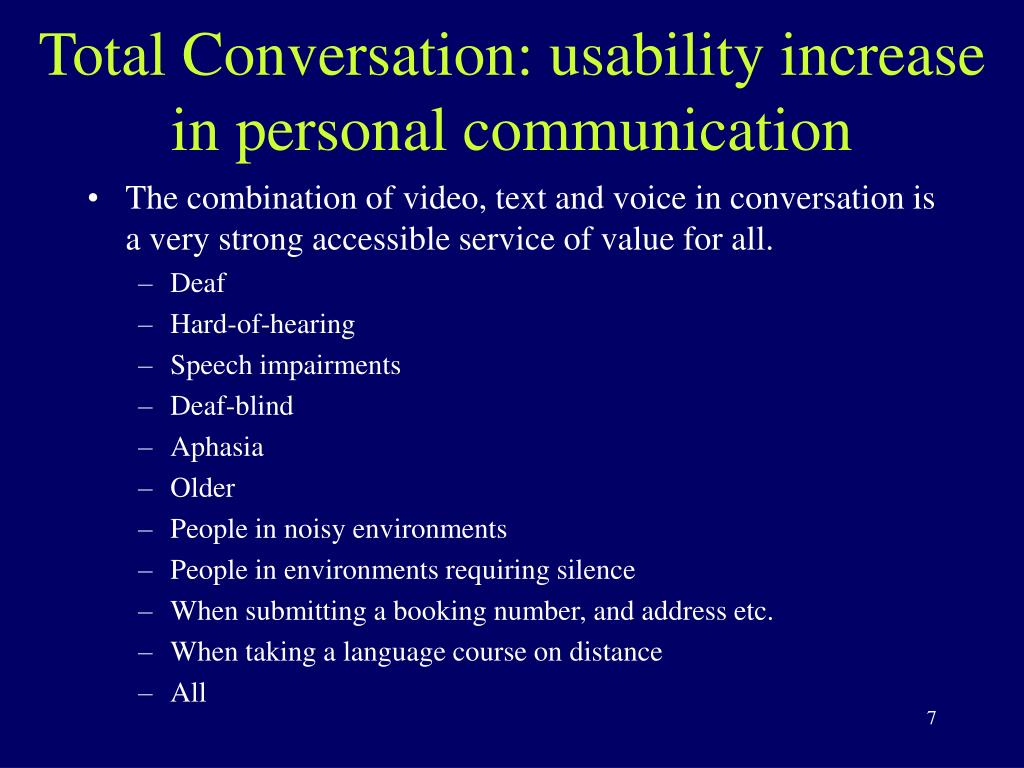Total Conversation: usability increase in personal communication