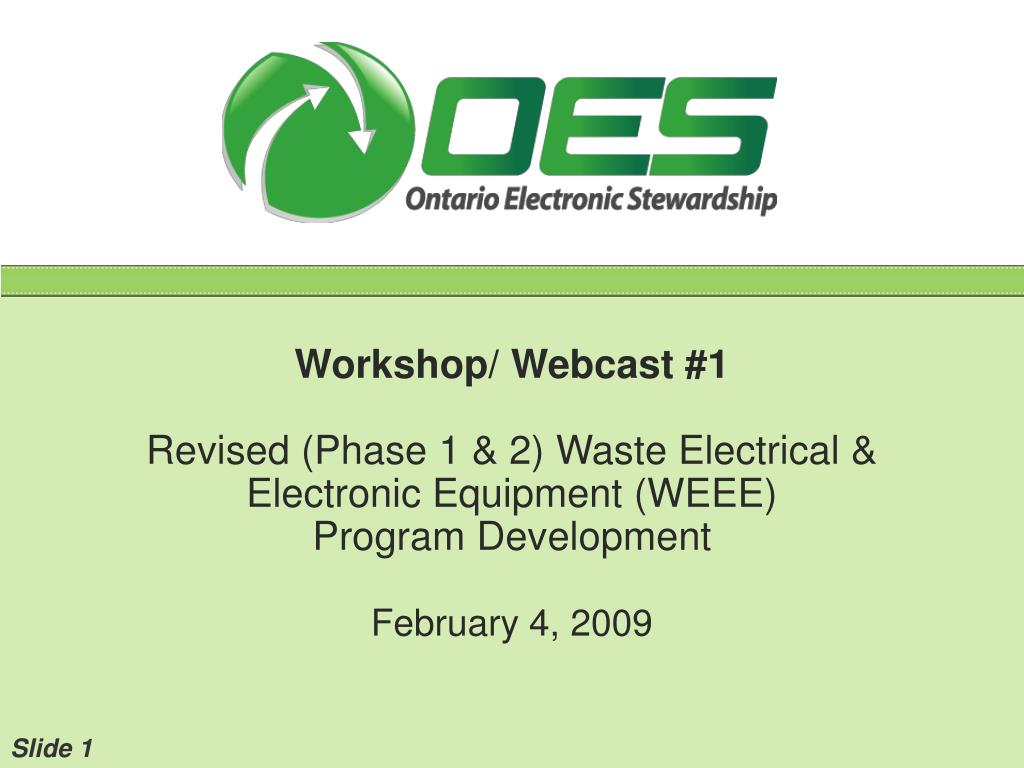 workshop webcast 1 revised phase 1 2 waste electrical electronic equipment weee program development l.