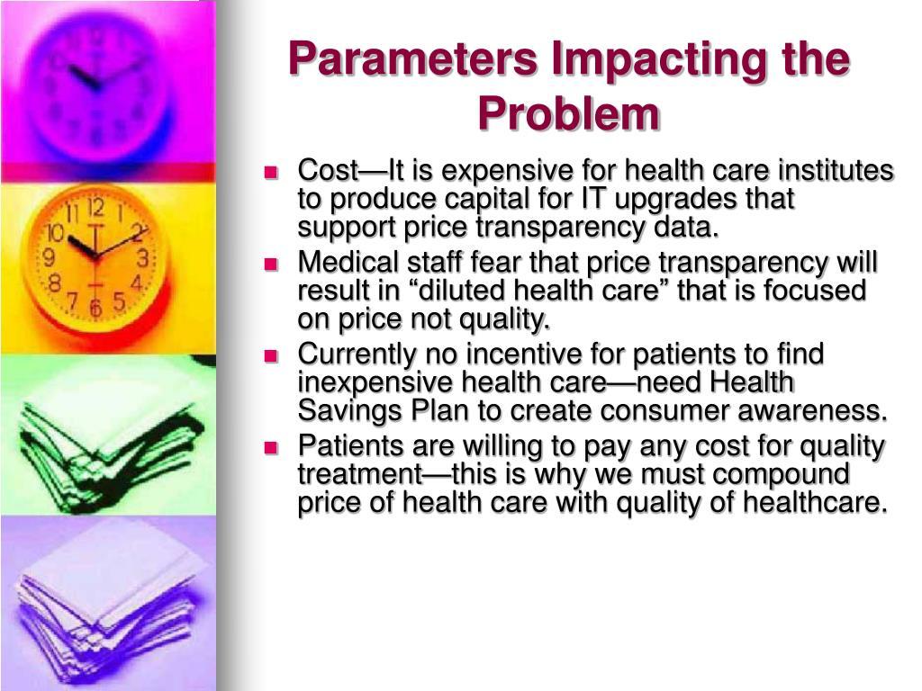 Parameters Impacting the Problem