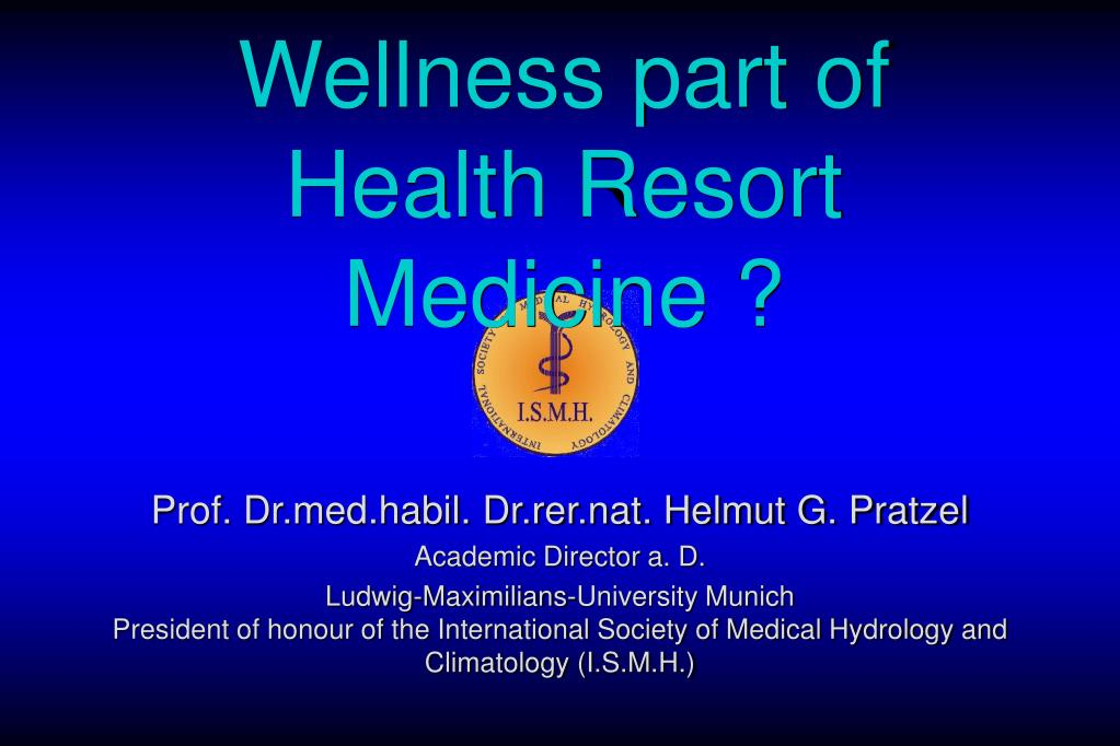 wellness part of health resort medicine l.