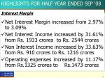 highlights for half year ended sep 08