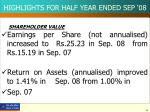 highlights for half year ended sep 082