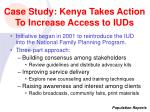 case study kenya takes action to increase access to iuds