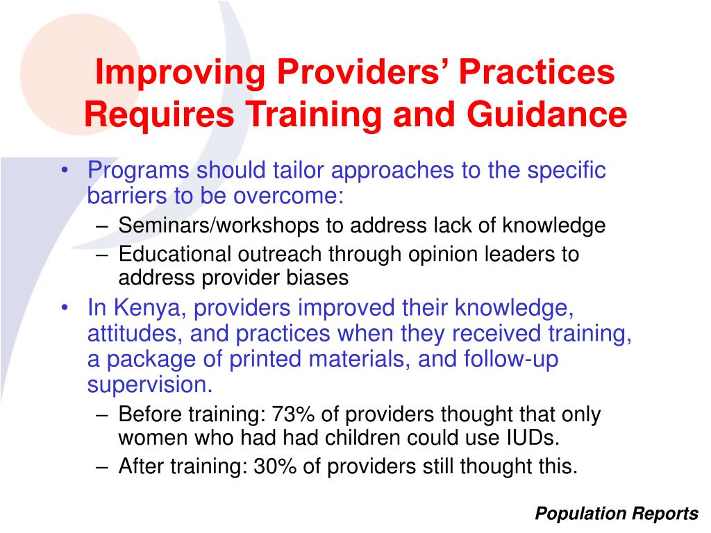 Improving Providers' Practices Requires Training and Guidance