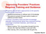 improving providers practices requires training and guidance