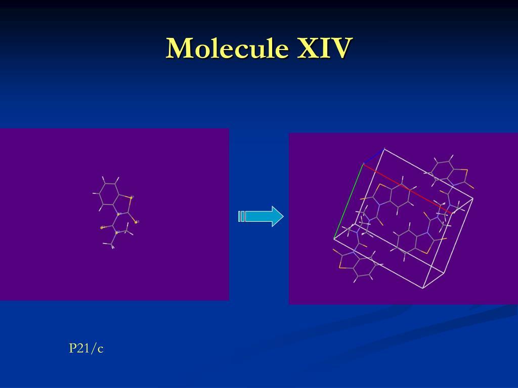Molecule XIV