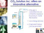 co 2 solution inc offers an innovative alternative