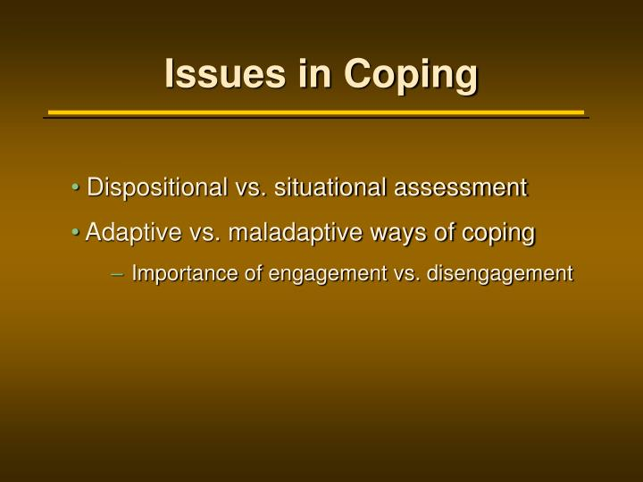 Issues in Coping