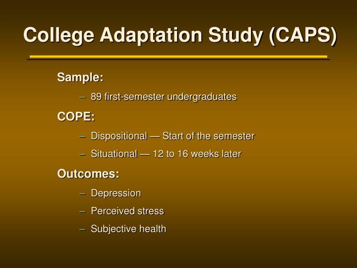 College Adaptation Study (CAPS)
