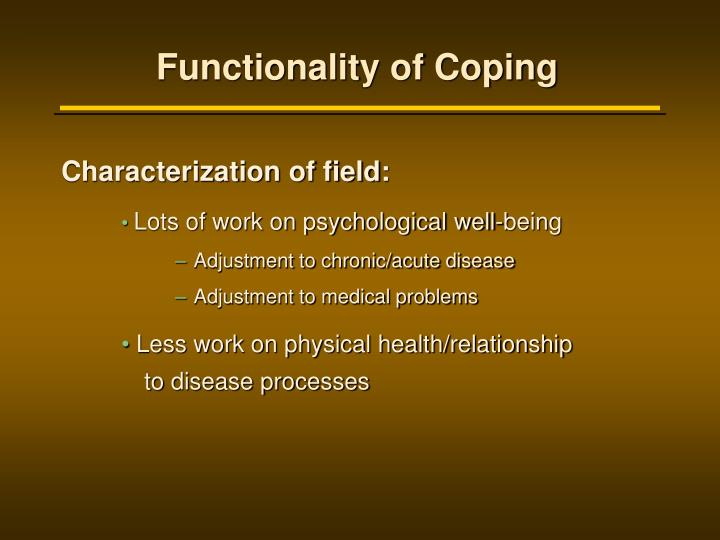 Functionality of Coping