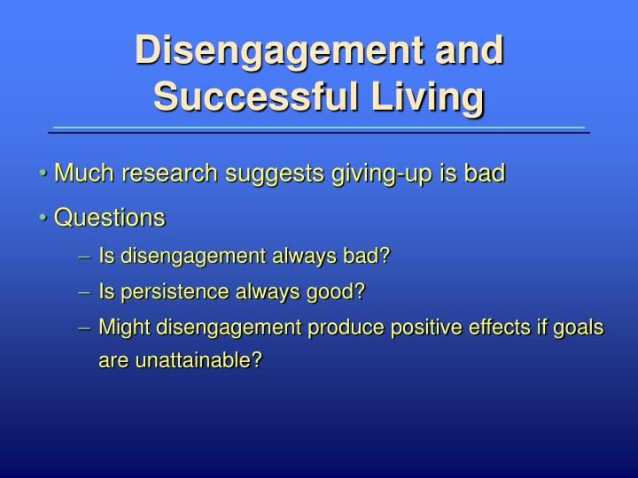 Disengagement and Successful Living