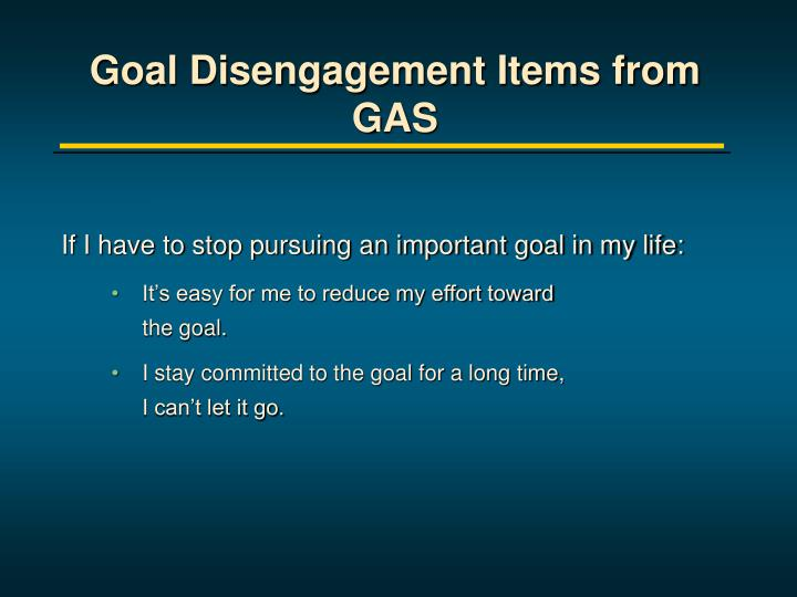 Goal Disengagement Items from GAS
