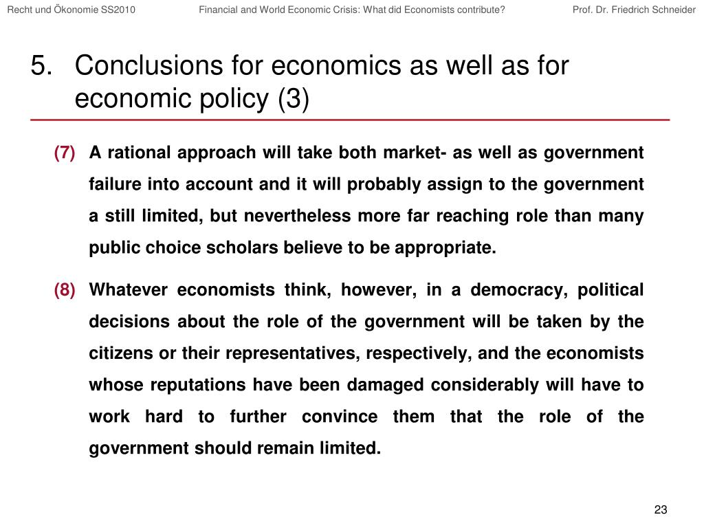 Conclusions for economics as well as for economic policy (3)