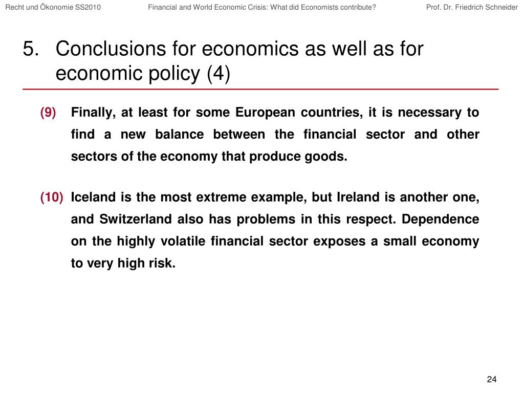 Conclusions for economics as well as for economic policy (4)