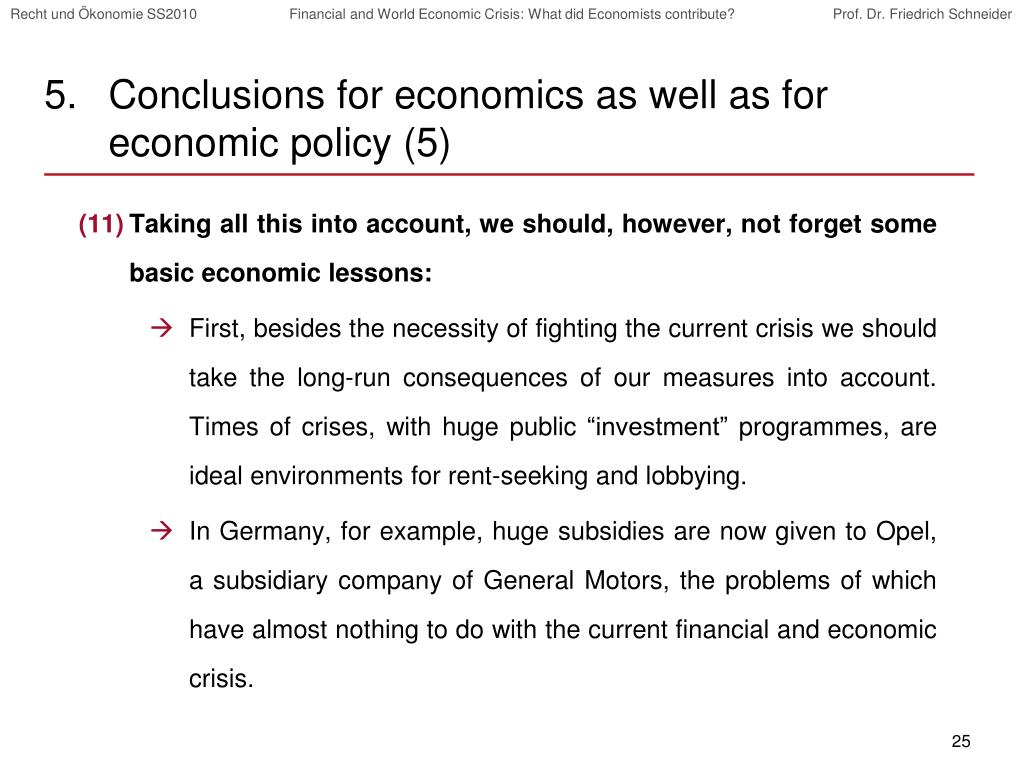 Conclusions for economics as well as for economic policy (5)