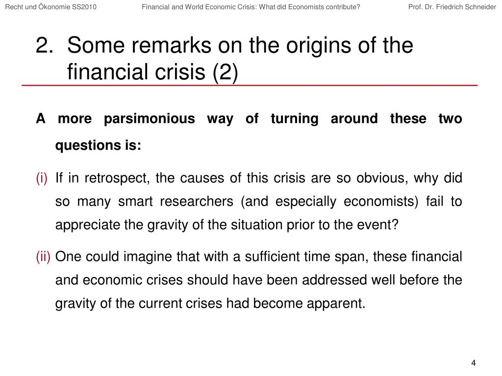 Some remarks on the origins of the financial crisis (2)