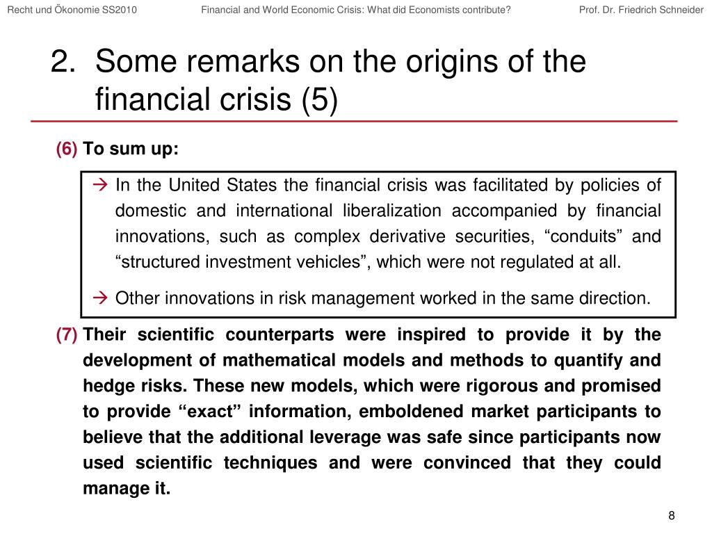 Some remarks on the origins of the financial crisis (5)