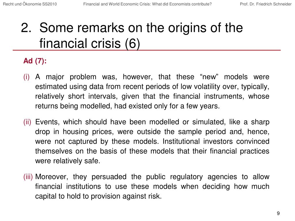Some remarks on the origins of the financial crisis (6)