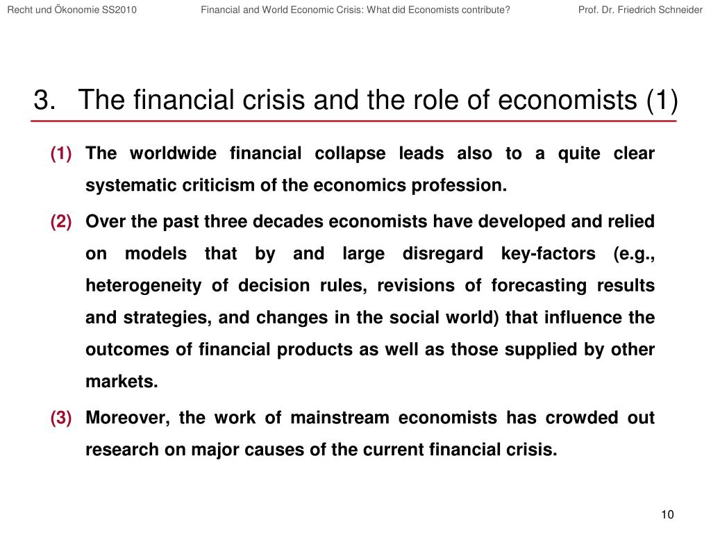 The financial crisis and the role of economists (1)