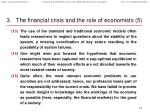 the financial crisis and the role of economists 5