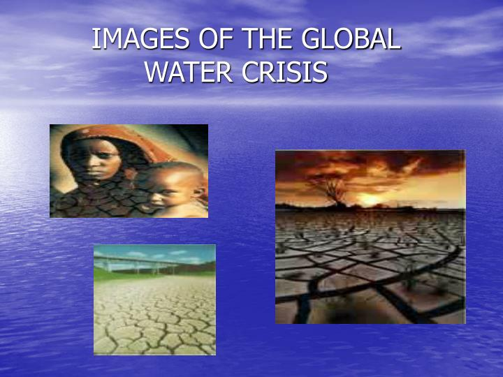 Images of the global water crisis3