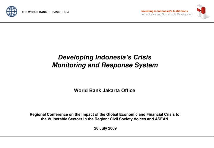 Developing indonesia s crisis monitoring and response system